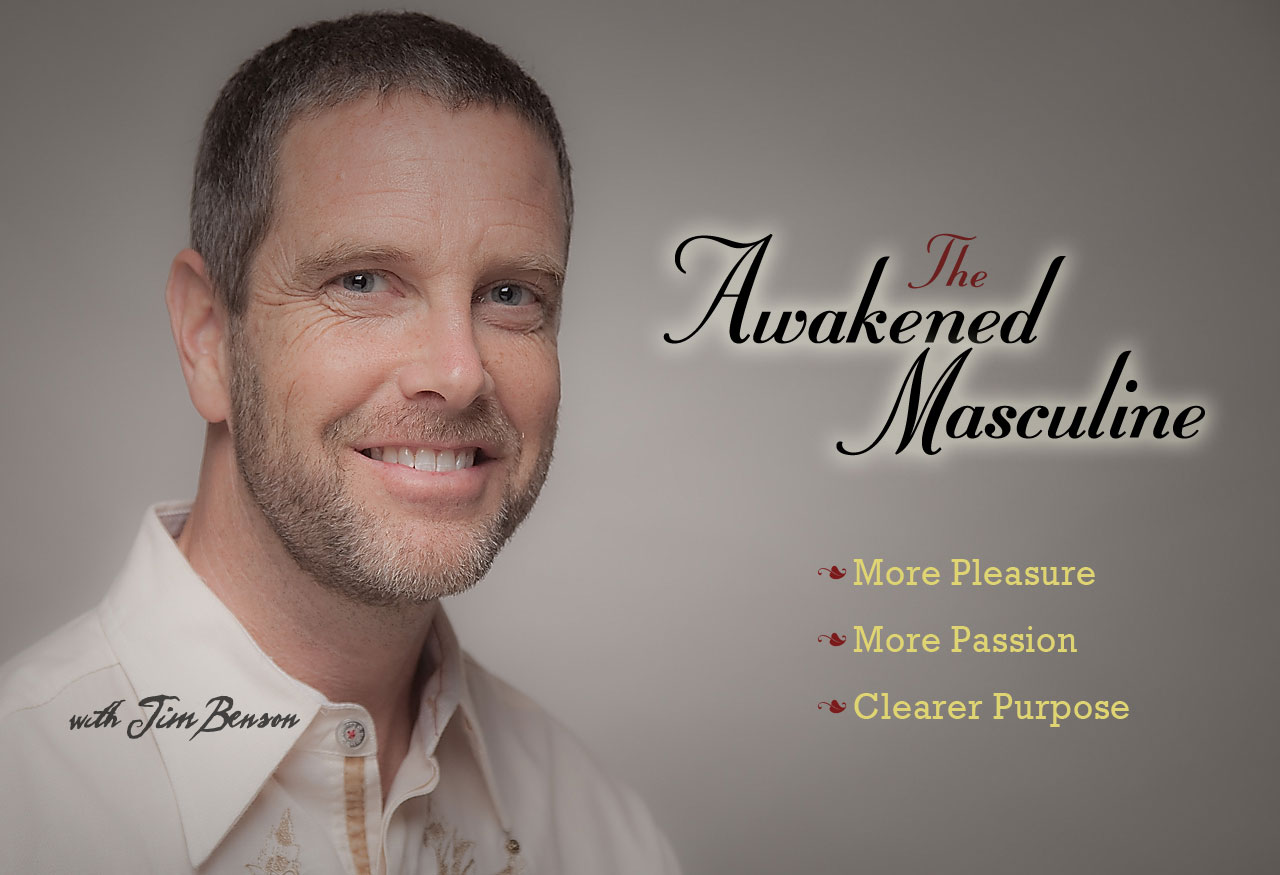 Photo of Jim Benson - Awakened Masculine